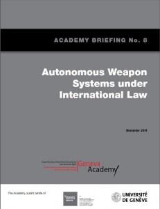 Cover of the Briefing No8: Autonomous Weapons Systems Under International Law
